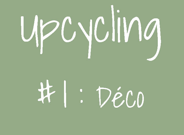 upcycling deco