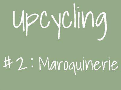Upcycling en maroquinerie : des sacs uniques !