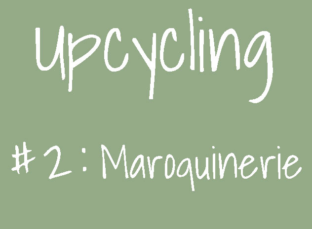 upcycling maroquinerie