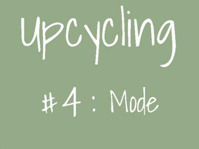 L'upcycling dans la mode : opération transformation !