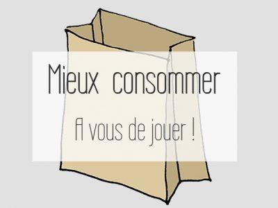 Mieux consommer : que faisons-nous vraiment ?